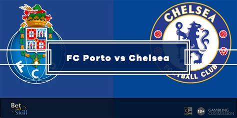 FC Porto vs Chelsea Prediction: Winner, Correct Score ...