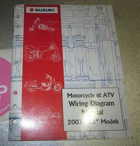 2003 Suzuki Motorcycle  U0026 Atv Wiring Diagram Manual  U0026quot K3