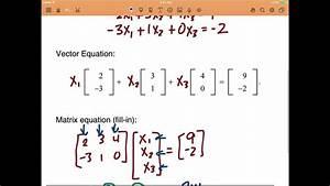 Linear Algebra Sec 1.4 (Lay) - The Matrix Equation Ax=b ...
