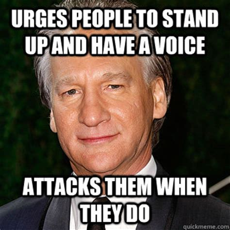 Bill Maher Memes - when i do stand up around the country i by bill maher like success