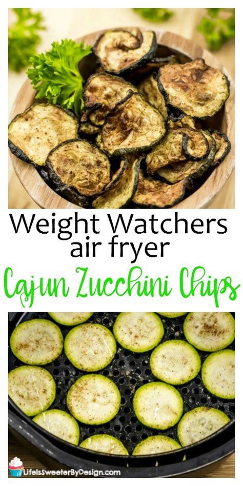 fryer air zucchini chips cajun things recipe watchers weight zero sweeter freestyle lot favorite beginners