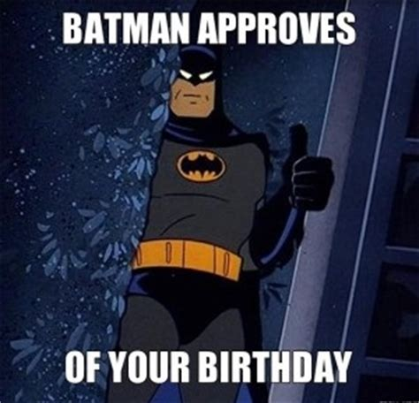 Batman Birthday Meme - happy birthday gif animated images text png meme funny pics