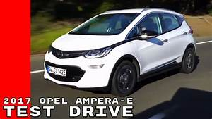 Motorradjeans Test 2017 : 2017 opel ampera e test drive youtube ~ Kayakingforconservation.com Haus und Dekorationen