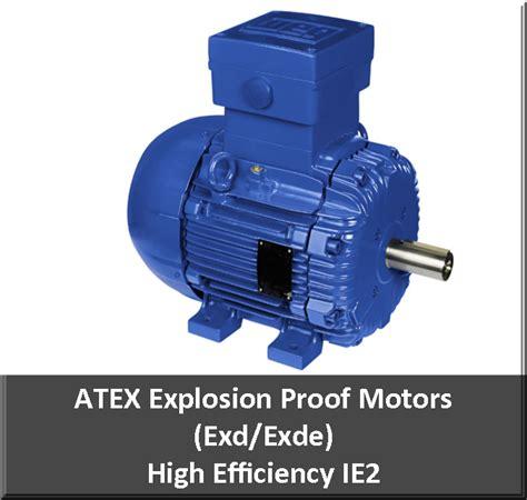 Electric Motors Houston by Atex Motors A European Directive Houston Motor