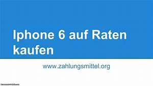 Iphone Auf Raten Kaufen : iphone 6 auf raten kaufen so klappt 39 s mit der ratenzahlung ~ Kayakingforconservation.com Haus und Dekorationen