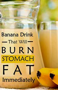 Style Craze Fitness  Banana Drink That Will Burn Stomach Fat Immediately