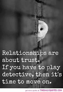 Relationships Are About Trust. If You Have To Play ...