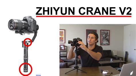 zhiyun v2 zhiyun crane 1 vs v2 differences setup tips and tricks