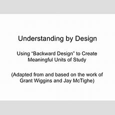 Understanding By Design The Basics