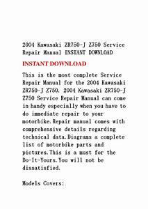 2004 Kawasaki Zr750 J Z750 Service Repair Manual Instant