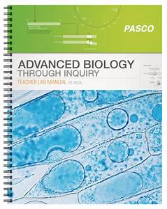 Advanced Biology Thru Inquiry Teacher Guide