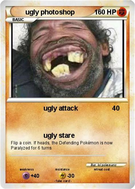 pokemon ugly photoshop ugly attack  pokemon card