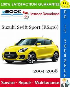 Suzuki Swift Sport  Rs416  Service Repair Manual 2004