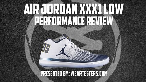 Air Jordan Xxxi 31 Low Performance Review Weartesters