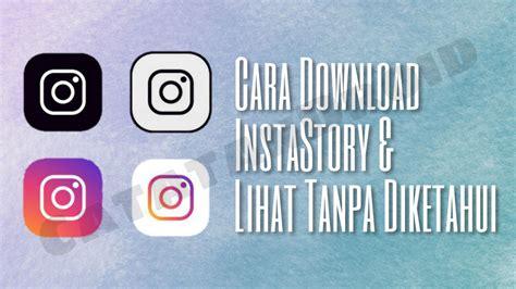 Sekarang musik sudah bisa disisipkan ke instagram stories. 3 Cara Mengambil Foto dan Video dari Instagram Stories Teman - CATATANDROID BLOG TIPS Cara APPS ...