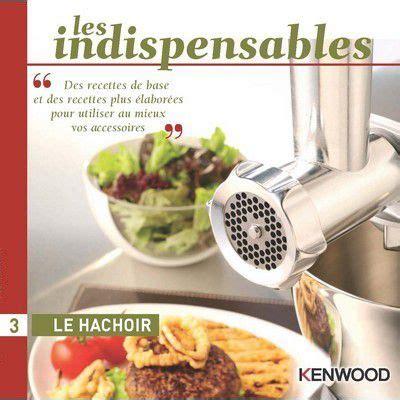 hachoir cuisine kenwood le hachoir livre de cuisine tablette de