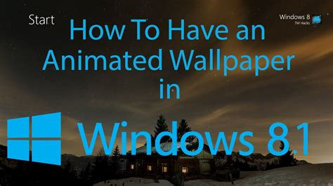 How To An Animated Wallpaper In Windows 8 1 - windows 8 animated wallpapers 67