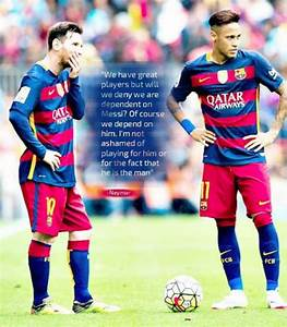 Neymar On Lionel Messi