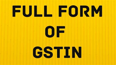 Number Full Form by Gst Number Format Gstin Full Form Of Gstin And Its