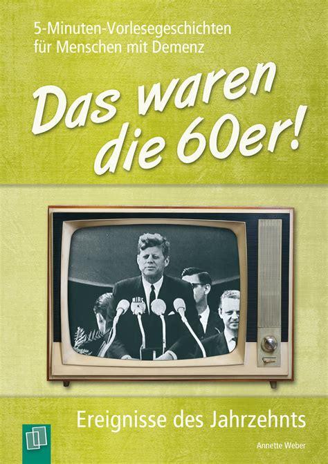 Das Waren Die 60er! (band 1