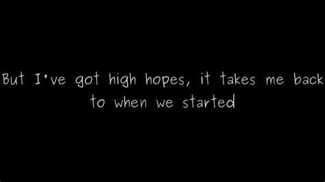 Kodaline  High Hopes Lyrics Youtube
