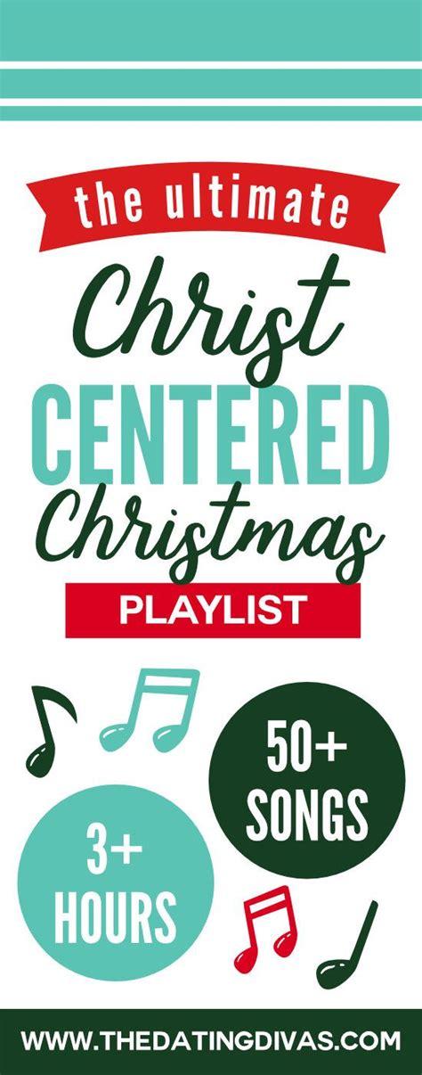 ultimate christmas playlist best 25 playlist ideas on listen to