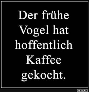Gute Nacht Sprüche Lustig : die 25 besten guten morgen kaffee ideen auf pinterest guten morgen kaffee kaffee und barista ~ Frokenaadalensverden.com Haus und Dekorationen