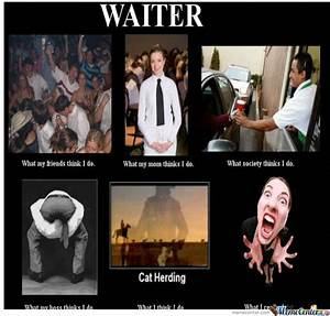 Waiter's by djnono - Meme Center
