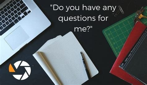 Question Do You Any Questions For Me by Do You Any Questions For Me Tips