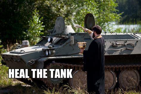 Tank Meme - heal the tank video game logic know your meme