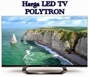 Daftar Harga Led Tv Polytron Semua Ukuran