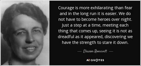 Eleanor Roosevelt It Has Come Quotes Quotesgram