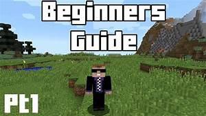 Minecraft Beginners Guide - Part 1