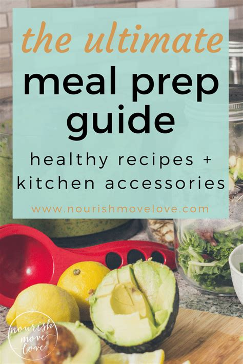 The Ultimate Meal Prep Guide {kitchen Accessories