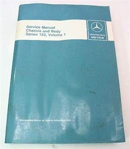 Mercedes Benz Service Manual Chasis And Body Series 123