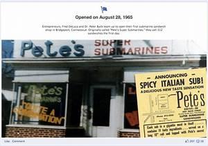 """Pete's Super Submarines"". Founded in Bridgeport, CT in ..."
