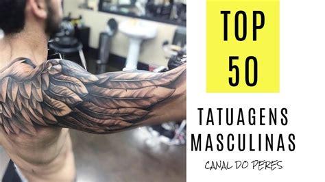 Top 50 Tatuagens Masculinas  Tattos 2018 #2 Youtube