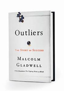 Malcolm Gladwell's Book Outliers