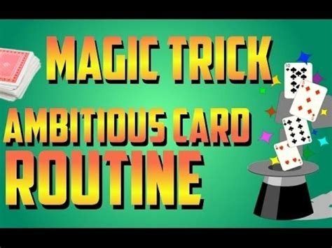 "Amazing Magic Trick  The Famous ""ambitious Card"" Routine"