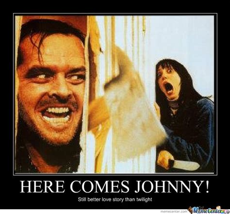 Johnny Meme - here comes johnny by suitonx meme center