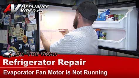Kenmore Whirlpool Refrigerator Repair Evaporator Fan