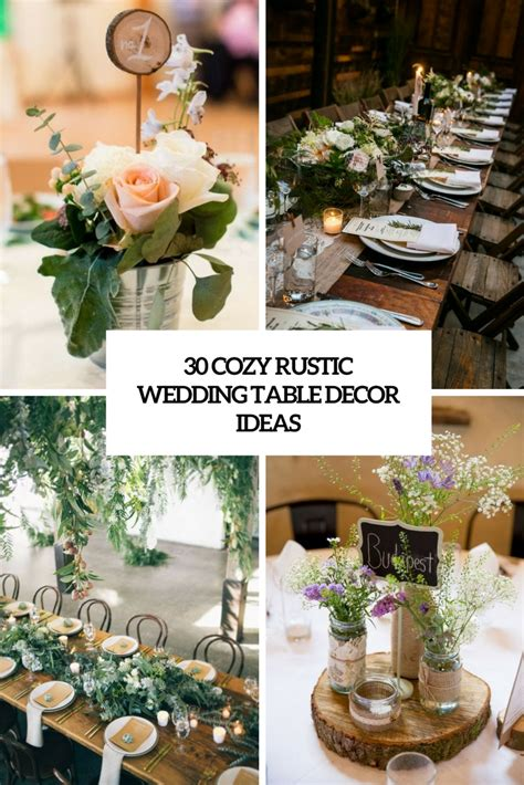 30 cozy rustic wedding table d 233 cor ideas obsigen