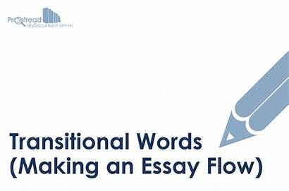 Words Transitional Flow Essay Writing Making
