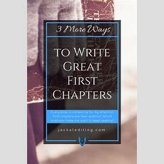 3 More Ways To Write Great First Chapters