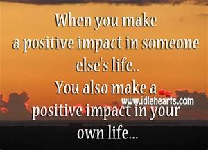 Positive Impact Quotes. QuotesGram