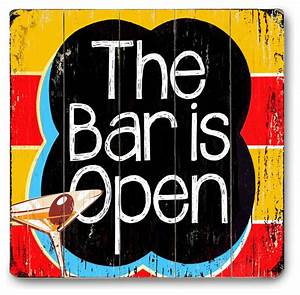 """The Bar Is Open"" Wood Sign - Contemporary - Game Room"