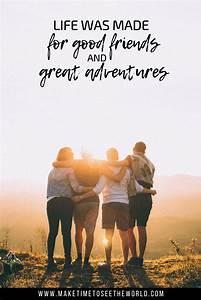 75 Adventure Qu... Friendship Mountain Quotes