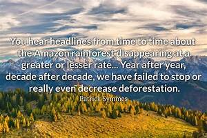 20, Alarming, U201csave, Amazon, Rainforest, U201d, Quotes, That, Everyone, Should, Know, U00bb, Ultra, Wishes