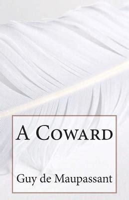 coward  guy de maupassant