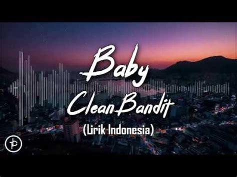 clean bandit baby feat marina luis fonsi lirik